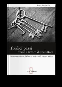 Luca Lovisolo, Tredici passi verso il lavoro di traduttore